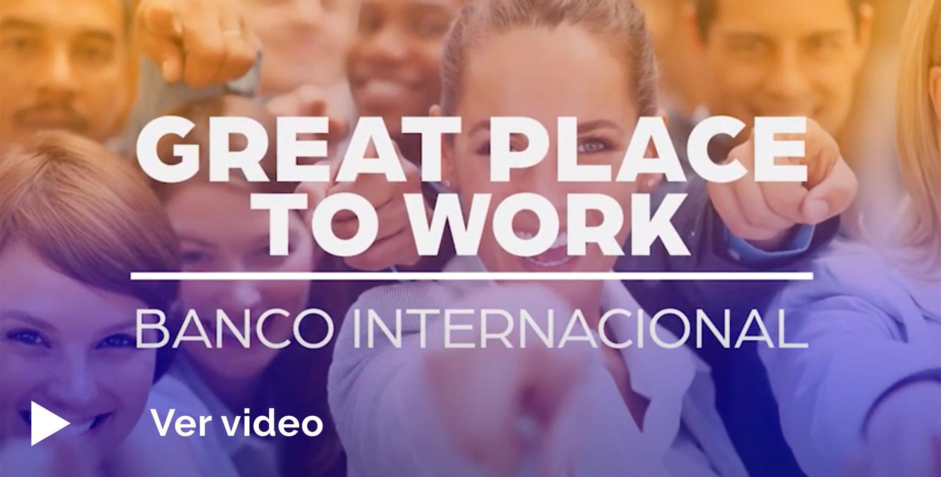 ¿Quieres conocer el mejor lugar para trabajar en Ecuador? - Banco Internacional